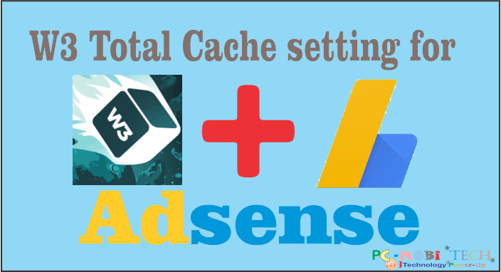 Best-W3-Total-cache-settings-for-Adsense