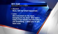 911 call from neighbor: 'The baby's not breathing' gallery