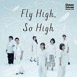 Fly High, So High[初回限定版]