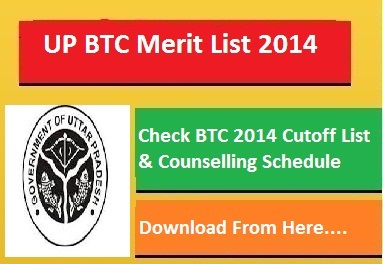 UP BTC Counselling Date Schedule 2015 Merit List Cut Off 2014-15 upbasiceduboard.gov.in
