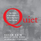 Quiet: The Power of Introverts in a World That Can't Stop Talking Audiobook by Susan Cain Narrated by Kathe Mazur