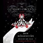 The Night Circus Audiobook by Erin Morgenstern Narrated by Jim Dale