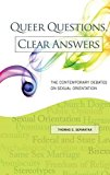 Queer Questions, Clear Answers: The Contemporary Debates on Sexual Orientation