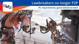 Lawbreakers might be a timed PC exclusive, no longer F2P