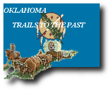 Oklahoma Trails To The Past