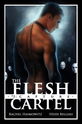 The Flesh Cartel #1: Capture