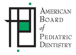 American Board of Pediatric Dentistry