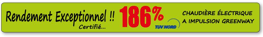 Rendement-exceptionnel 186% Chaudières Greenway