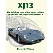 XJ13 The definitive story of the Jaguar Le Mans Car NOW SHIPPING