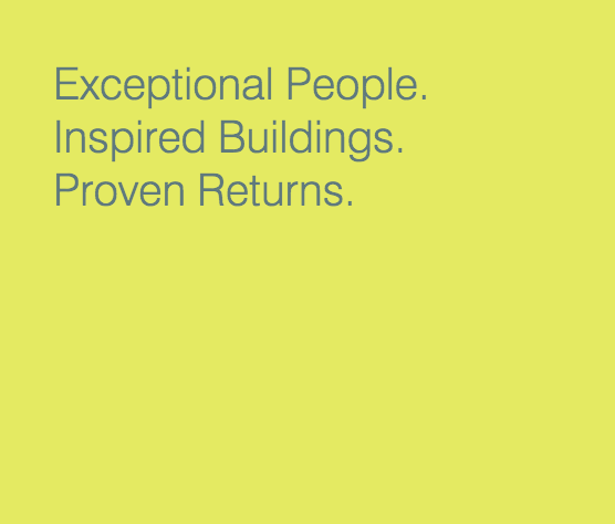 Exceptional People. Inspired Buildings. Proven Results.
