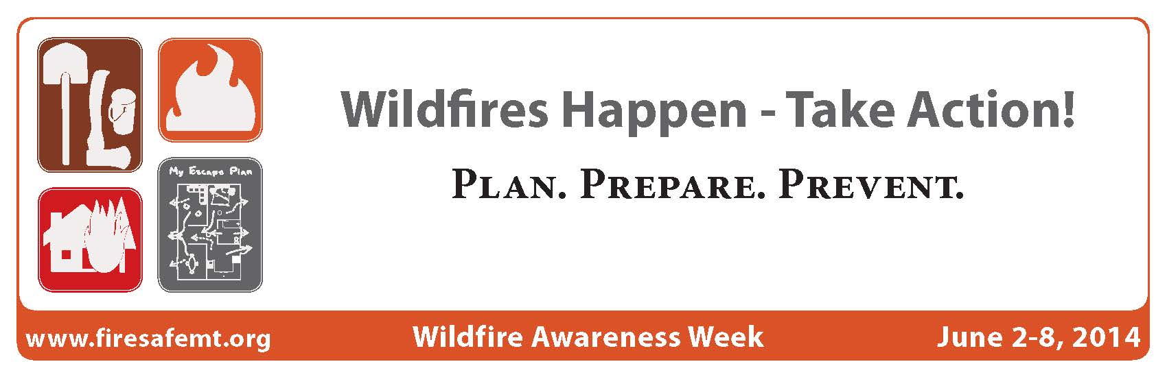Wildfire Awareness Week_June 2014