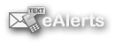 eAlerts - Sign Up Now!