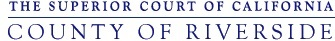 The Superior Court of California County of Riverside