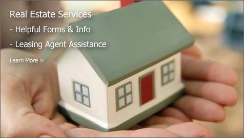 Real Estate Services - Helpful Forms & Info - Leasing Agent Assistance Learn More >