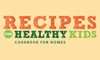 Recipes for Healthy Kids Cookbook