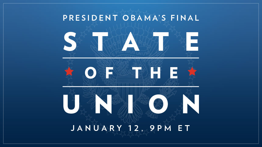 President Obama's Final State of the Union, Jan 12, 9pm ET