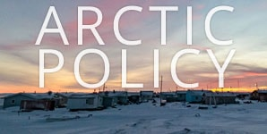 Administration Focus on Arctic Policy