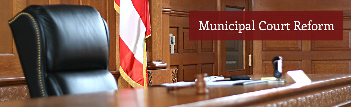 Municipal Court Reform