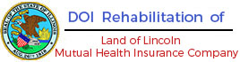 Land of Lincoln Mutual Health Insurance Company Rehabilitation