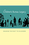 The Children's Bureau Legacy E-book Cover