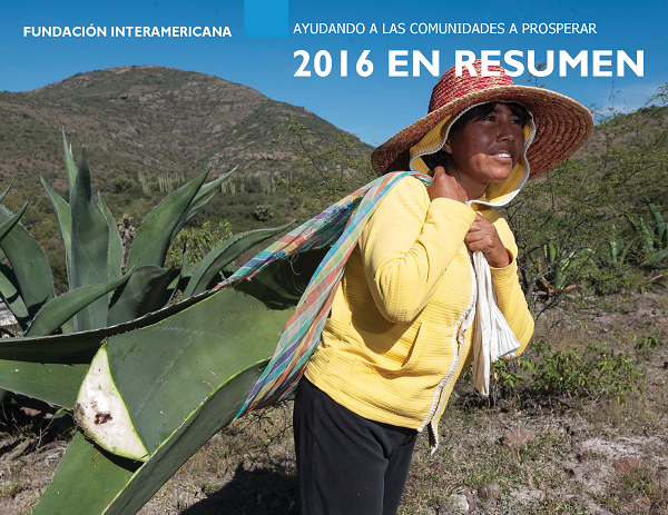 Inter-American Foundation 2016 En Resumen-IAF-Annual Report-Spanish_Page_1-small