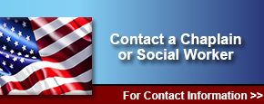 Click Here To Contact a Chaplain or Social Worker