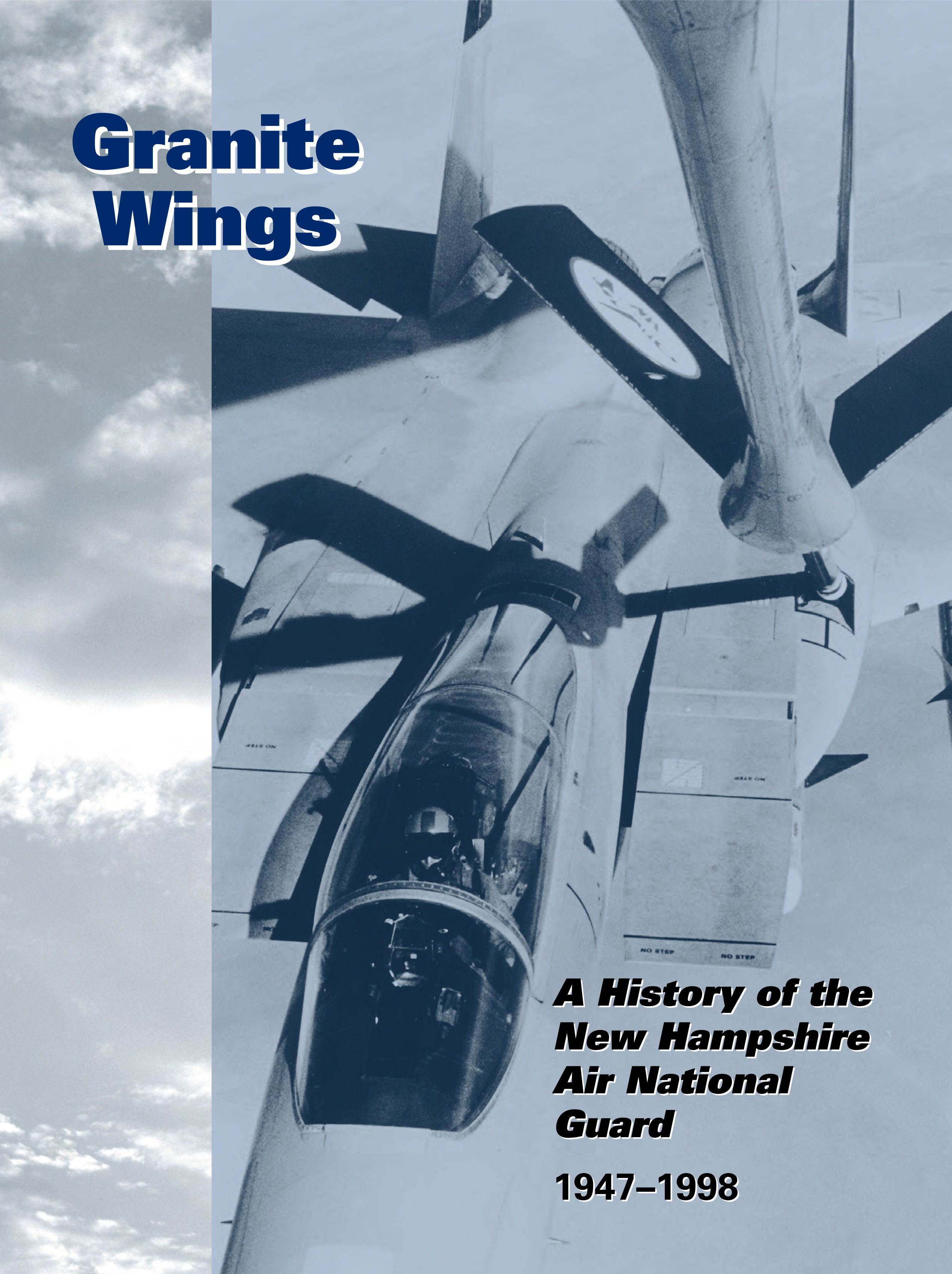 Granite Wings: History of the New Hampshire Air National Guard from 1947 to 1998