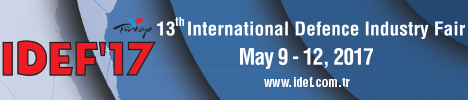 IDEF 2017 International Defense Industry Fait Istanbul Turkey 9 to 12 May 2017