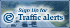 Sign Up for E-Traffic Alerts