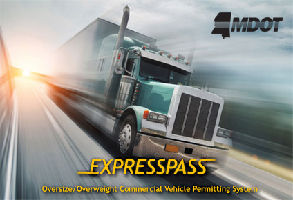 ExpressPass - Oversize/Overweight Commercial Vehicle Permitting System
