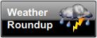Weather Roundup