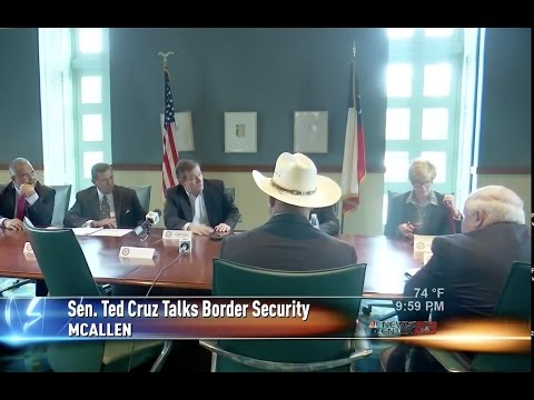 Sen. Cruz Talks Border Security with Law Enforcement, Local Officials at Texas-Mexico Border