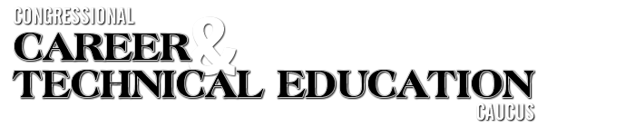 Career and Technical Education Caucus