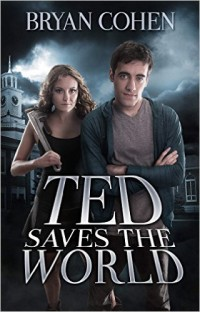 Amazon.com: Ted Saves the World (Book 1) eBook: Bryan Cohen: Books