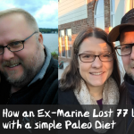 How an Ex-Marine Lost 77 lbs in 5 months following a Simple Paleo Diet Plan