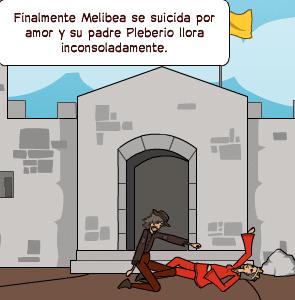 Finalmente Melibea se suicida por amor y su padre Pleberio llora inconsoladamente.