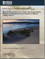 Water quality and hydrology of Silver Lake, Oceana County, Michigan, with emphasis on lake response to nutrient loading, 2012–14