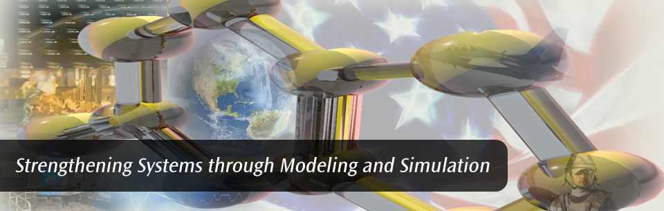 Strengthening Systems through Modeling and Simulation