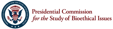 Presidential Commission for the Study of Bioethical Issues