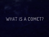 1. What Is a Comet?  What is the Rosetta Mission? Credit: NASA/JPL
