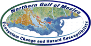 Northern Gulf of Mexico (NGOM) Ecosystem Change and Hazard Susceptibility Project