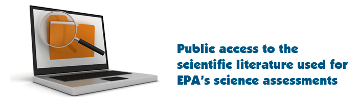 Public access to the scientific literature used for EPA science assessments
