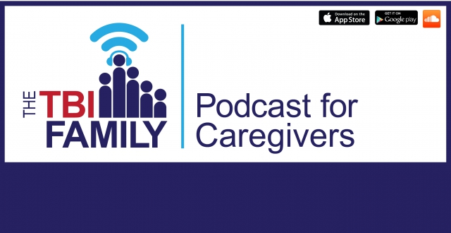 The TBI Family Podcast for Caregivers