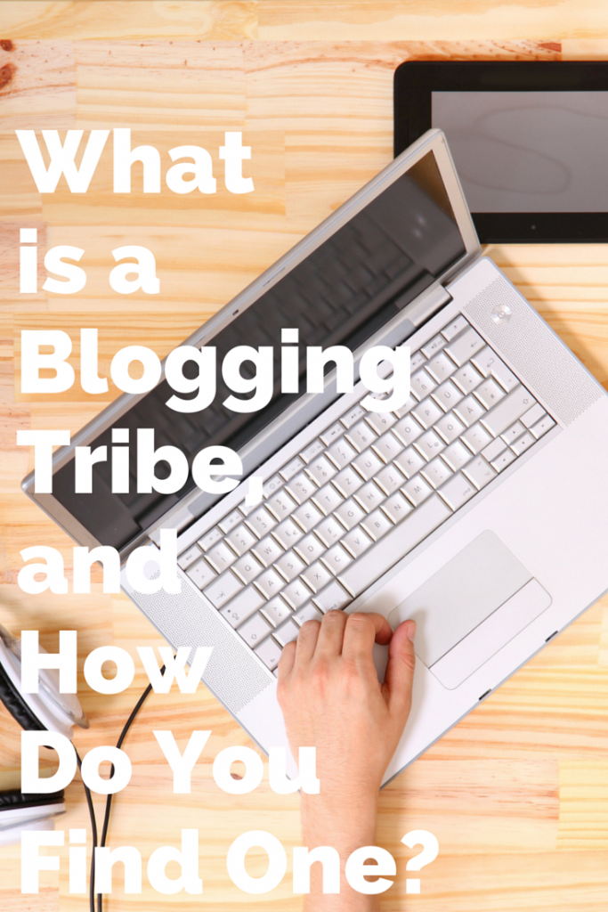 How to find your tribe. Tips for new bloggers on how to find a blogging tribe. Get to know other bloggers, promote your work, and share the love.