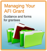 Managing your AFI Grant