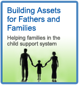 Building Assets for Fathers and Families
