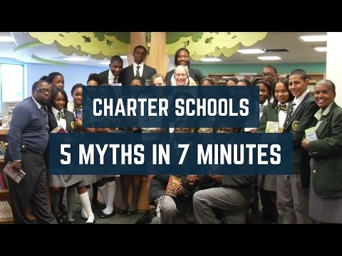 Charter Schools: 5 Myths in 7 Minutes