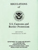 Customs and Border Protection Regulations of the United States, 2011