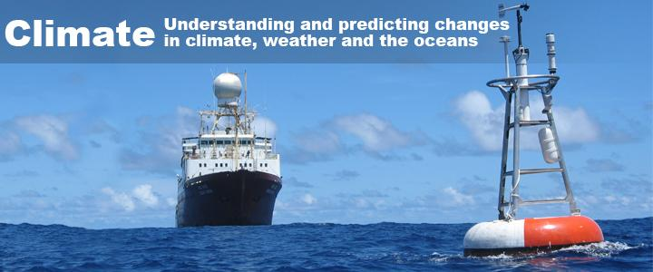 """Banner Image text: """"Climate: To understand and predict changes in climate, weather and the oceans"""""""
