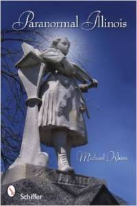 Read more about haunted Archer Avenue in Paranormal Illinois by Michael Kleen